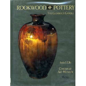 9780847816033: Rookwood Pottery: The Glorious Gamble