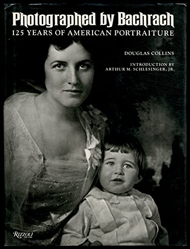 Photographed By Bachrach: 125 Years of American Portraiture