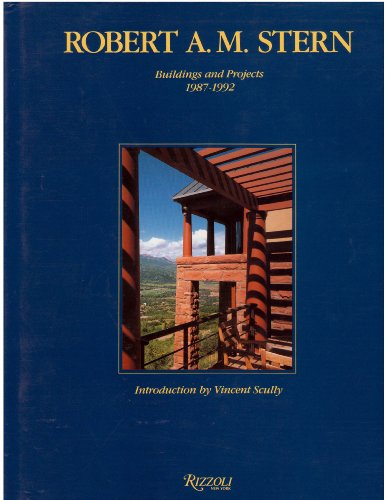 9780847816187: Robert A.M.Stern: Buildings and Projects, 1987-92