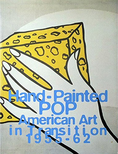 9780847816316: Hand-Painted Pop: American Art in Transition, 1955-62