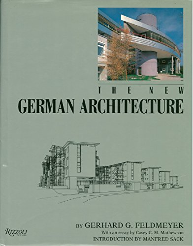 New German Architecture: Gerhard Feldmeyer, Casey