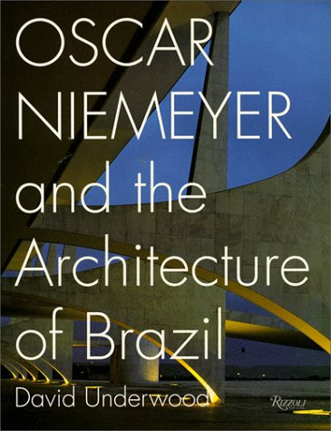 9780847816873: Oscar Niemeyer and the Architecture of Brazil