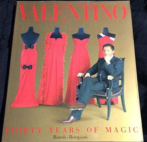 9780847816910: Valentino: Thirty Years of Magic