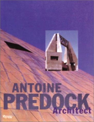 9780847816972: Antoine Predock: Architect