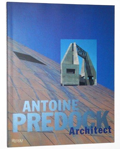 9780847816989: Antoine Predock : Architect
