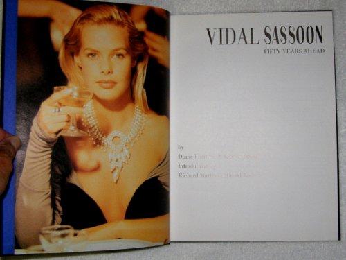 9780847817061: Vidal Sassoon: Fifty Years Ahead