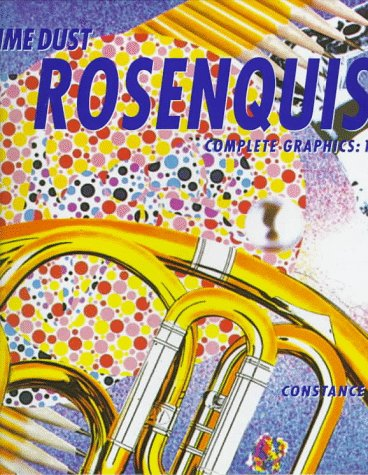 Rosenquist Time Dust: Constance W Glenn, Rizzoli,