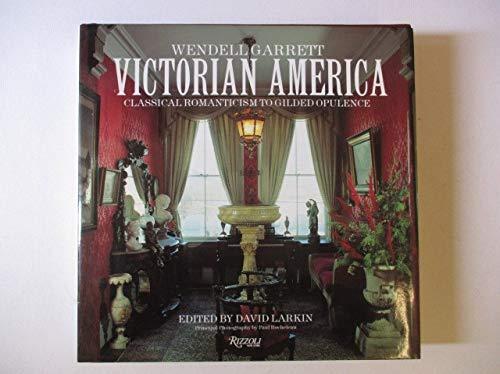 9780847817474: Victorian America