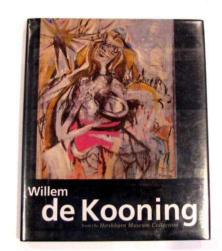 9780847817696: Willem De Kooning from the Hirshhorn Museum Collection