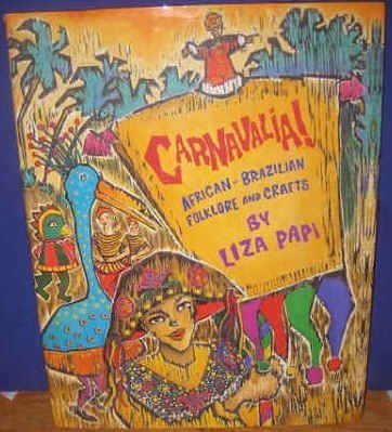 9780847817795: Carnavalia!: African-Brazilian Folklore and Crafts