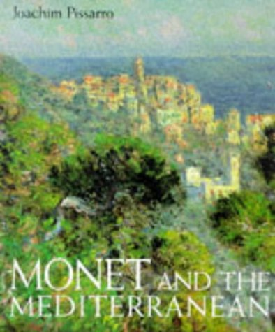 Monet And The Mediterranean: Pissarro, Joachim