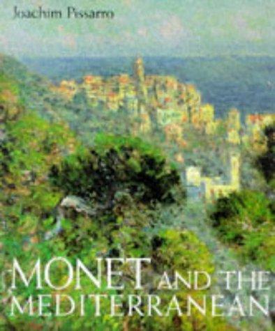 MONET AND THE MEDITERRANEAN: PISSARO JOACHIM