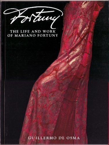 9780847817955: Fortuny: The Life and Work of Mariano Fortuny