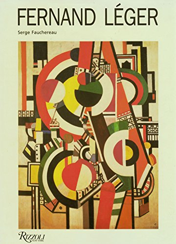 Fernand Leger: A Painter in the City