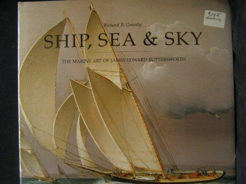 9780847818051: Ship, Sea & Sky: The Marine Art of James Edward Buttersworth