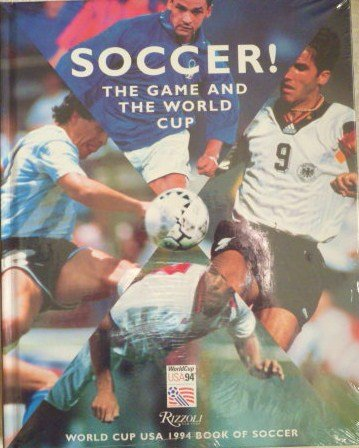 9780847818068: Soccer!: The Game and the World Cup