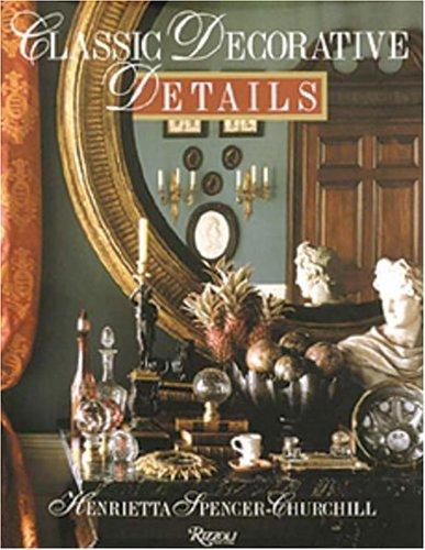9780847818082: Classic Decorative Details