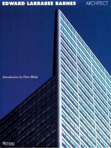 9780847818228: Edward Larrabee Barnes: Architect
