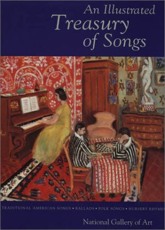 Illustrated Treasury of Songs: National Gallery Of Art