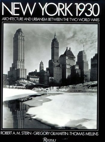 9780847818389: New York 1930: Architecture and Urbanism Between the Two World Wars