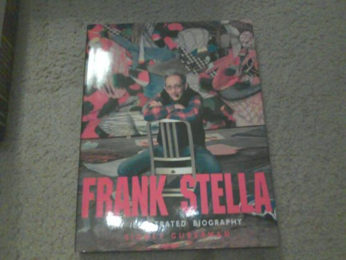9780847818433: Frank Stella: An Illustrated Biography