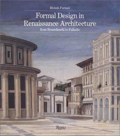 9780847818600: Formal Design in Renaissance Architecture: From Brunelleschi to Palladio