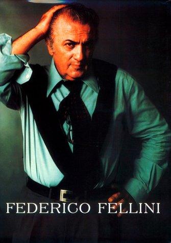 Federico Fellini: Tornabuoni, Lietta (editor)