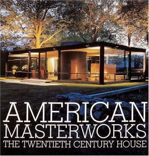 9780847818945: American Masterworks: The Twentieth-Century House