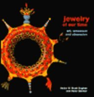 Jewelry of Our Time Art, Ornament &: English, Helen W.