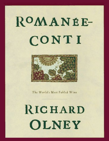 9780847819270: Romanee-Conti: The World's Most Fabled Wine