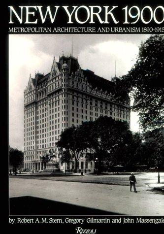 9780847819348: New York 1900: Metropolitan Architecture and Urbanism 1890-1915