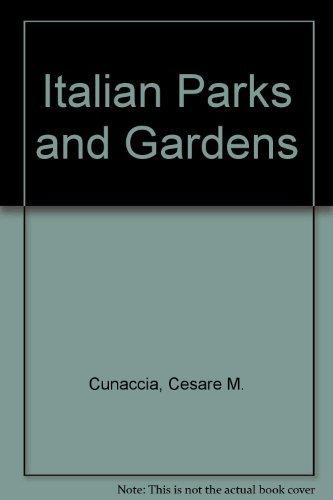 Italian Parks & Gardens: Cesare M Cunaccia,