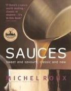 9780847819706: Michel Roux Sauces
