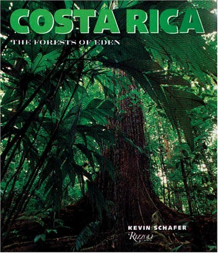 9780847819843: Costa Rica: The Forests of Eden