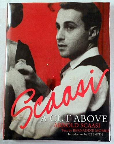 Scaasi: A Cut Above: Morris, Bernadine; Scaasi, Arnold