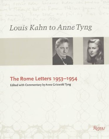 9780847820092: Louis Kahn and Anne Tyng: The Rome Letters, 1953-54