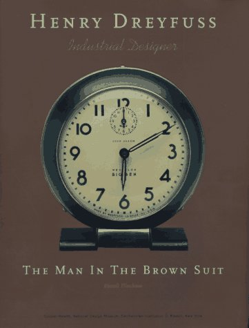 9780847820108: Henry Dreyfuss, Industrial Designer: The Man in the Brown Suit