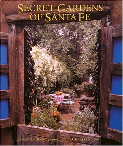 9780847820344: Secret Gardens of Santa Fe
