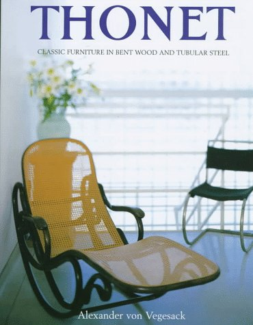 9780847820405: Thonet: Classic Furniture in Bent Wood and Tubular Steel