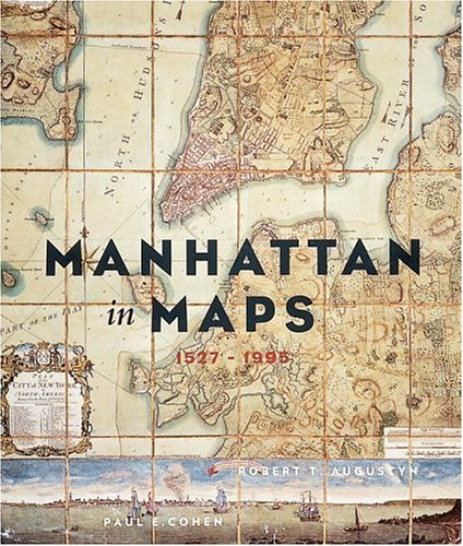 9780847820528: Manhattan in Maps: 1527-1995