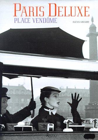 Paris Deluxe: Place Vendome: GREGORY, Alexis