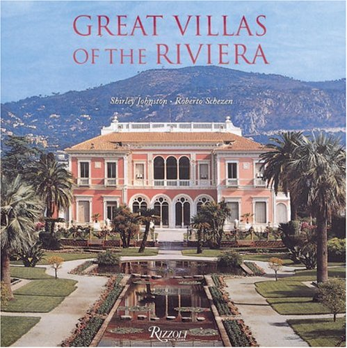 Great Villas of the Riviera: Johnston, Shirley