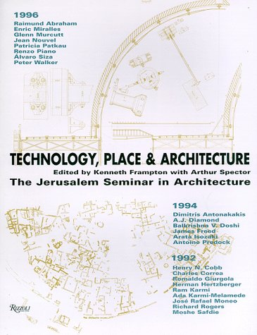 Technology Place & Architecture (0847820858) by Frampton, Kenneth