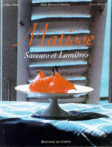 9780847820887: Matisse: A Way of Life in the South of France