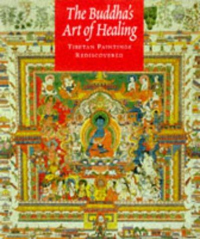 9780847820900: The Buddha's Art of Healing