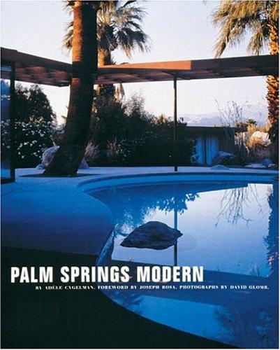 9780847820917: Palm Springs Modern: Houses in the California Desert