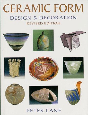 9780847821136: Ceramic Form: Design & Decoration