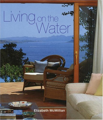 9780847821150: Living on the Water