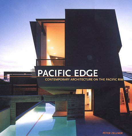 Pacific Edge: Contemporary Architectures on the Pacific Rim: Zellner, Peter