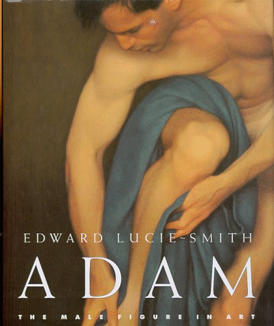 9780847821259: Adam: The Male Figure in Art